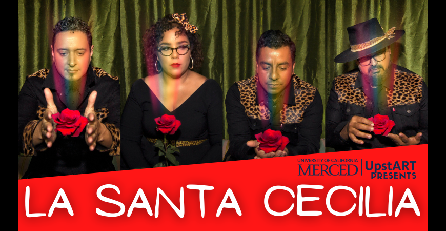 UC Merced UpstART Presents: La Santa Cecilia